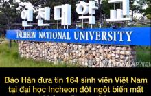 164 du học sinh Việt Nam theo học tại ĐH Incheon mất tích