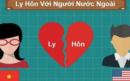Thủ tục ly hôn giữa người Việt Nam và người nước ngoài
